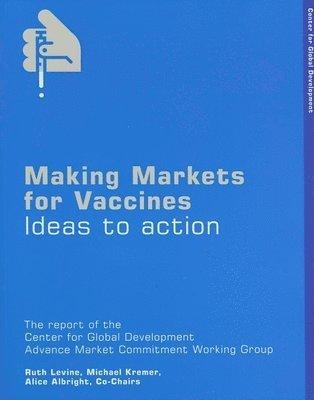 bokomslag Making Markets for Vaccines