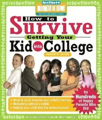 bokomslag How to Survive Getting Your Kid Into College
