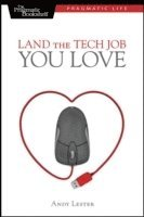 bokomslag Land the Tech Job You Love