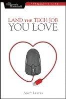 Land the Tech Job You Love 1