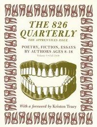 bokomslag The 826 Quarterly, Volume 9