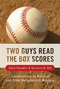 bokomslag Two Guys Read the Box Scores