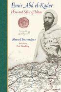 bokomslag Emir abd el-kader - hero and saint of islam