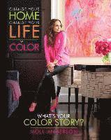 bokomslag Change your home, change your life with color - whats your color story?