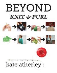 bokomslag Beyond Knit and Purl