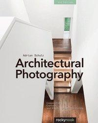 bokomslag Architectural Photography, 3rd Edition