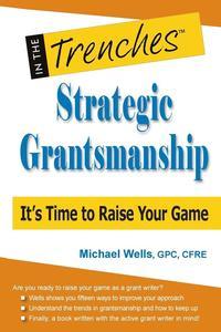 bokomslag Strategic Grantsmanship