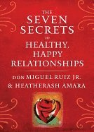 bokomslag The Seven Secrets to Healthy, Happy Relationships