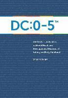bokomslag Diagnostic Classification of Mental Health and Developmental Disorders of Infancy and Early Childhood: DC: 0-5
