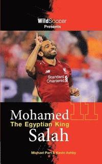 bokomslag Mohamed Salah The Egyptian King