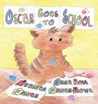 bokomslag Oscar Goes to School
