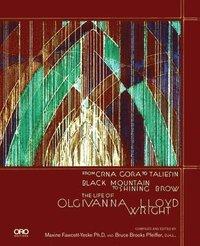 bokomslag The Life of Olgivanna Wright