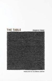 bokomslag Francis Ponge - the Table