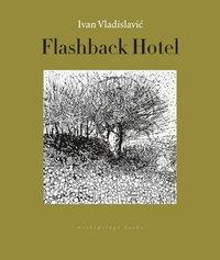 bokomslag Flashback Hotel