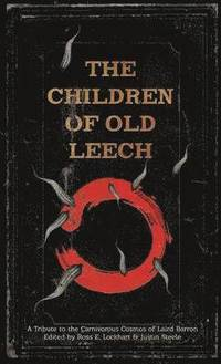 bokomslag The Children of Old Leech