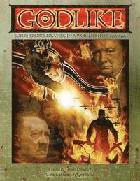 bokomslag Godlike: Superhero Roleplaying in a World on Fire, 1936-1946