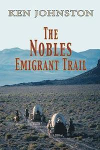 bokomslag The Nobles Emigrant Trail