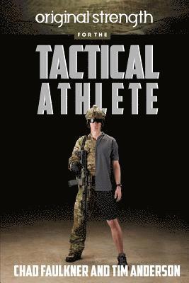 bokomslag Original Strength for the Tactical Athlete