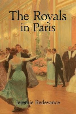 bokomslag Royals in paris