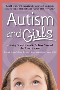 bokomslag Autism and Girls: World-Renowned Experts Join Those with Autism Syndrome to Resolve Issues That Girls and Women Face Every Day! New Upda