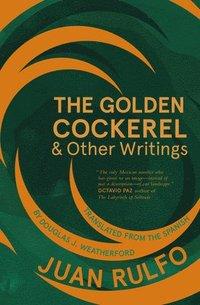 bokomslag The Golden Cockerel &; Other Writings