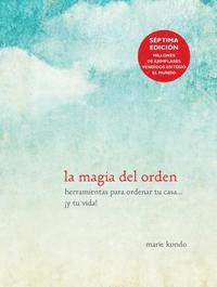 bokomslag La Magia Del Orden / The Life-Changing Magic Of Tidying Up
