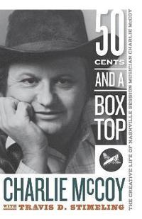 bokomslag Fifty Cents and a Box Top