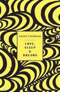 bokomslag Love, Sleep &; Dreams