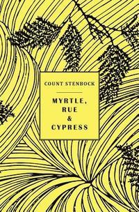bokomslag Myrtle, Rue and Cypress