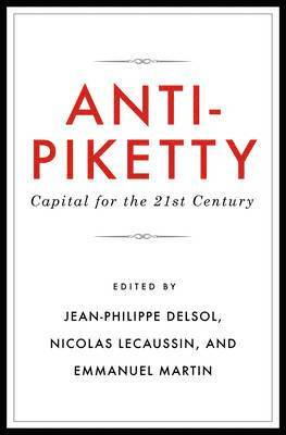 bokomslag Anti-Piketty: Capital for the 21st-Century