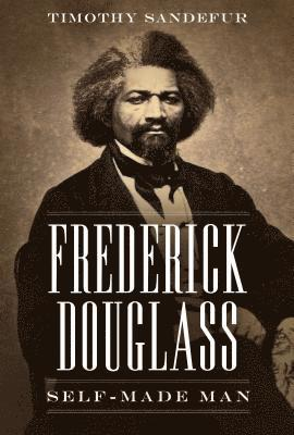 bokomslag Frederick Douglass: Self-Made Man