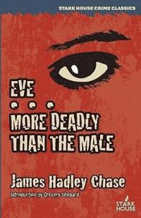bokomslag Eve / More Deadly Than the Male