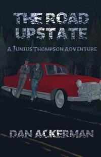 bokomslag The Road Upstate