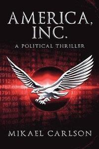 bokomslag America, Inc.