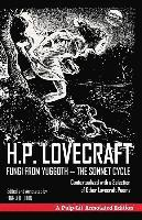 bokomslag Fungi from Yuggoth, The Sonnet Cycle: A Pulp-Lit Annotated Edition; Contextualized with a Selection of Other Lovecraft Poems