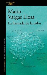 bokomslag La Llamada de la Tribu / The Call of the Tribe