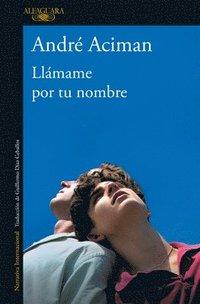 bokomslag Llamame Por Tu Nombre / Call Me By Your Name