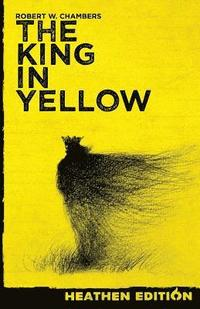 bokomslag The King in Yellow (Heathen Edition)