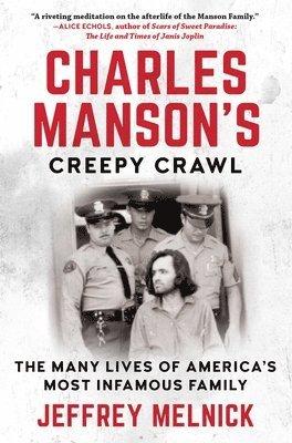 bokomslag Charles Manson's Creepy Crawl