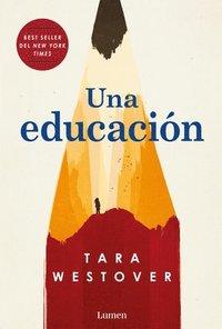 bokomslag Una Educación = Educated