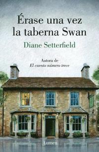 bokomslag Erase Una Vez La Taberna Swan / Once Upon A River