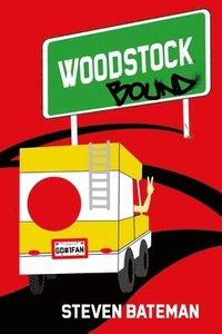 bokomslag Woodstock Bound