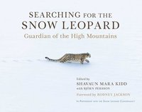 bokomslag Searching for the Snow Leopard: Guardian of the High Mountains