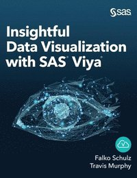 bokomslag Insightful Data Visualization with SAS Viya