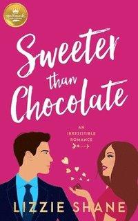 bokomslag Sweeter Than Chocolate