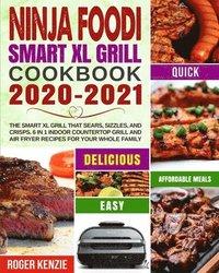 bokomslag Ninja Foodi Smart XL Grill Cookbook 2020-2021
