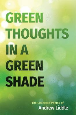 bokomslag Green Thoughts in a Green Shade