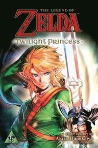 bokomslag The Legend of Zelda: Twilight Princess, Vol. 5
