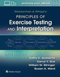 bokomslag Wasserman &; Whipp's Principles of Exercise Testing and Interpretation