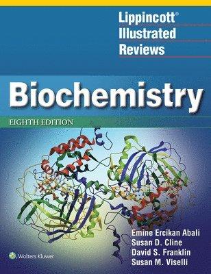 Lippincott Illustrated Reviews: Biochemistry 1
